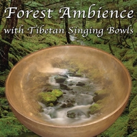 Forest Ambience with Tibetan Singing Bowls (Nature Sounds) album cover